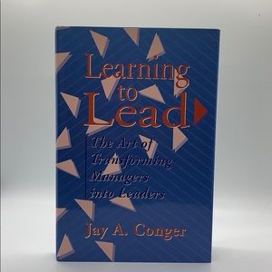 Learning to Lead. By Jay A. Conger